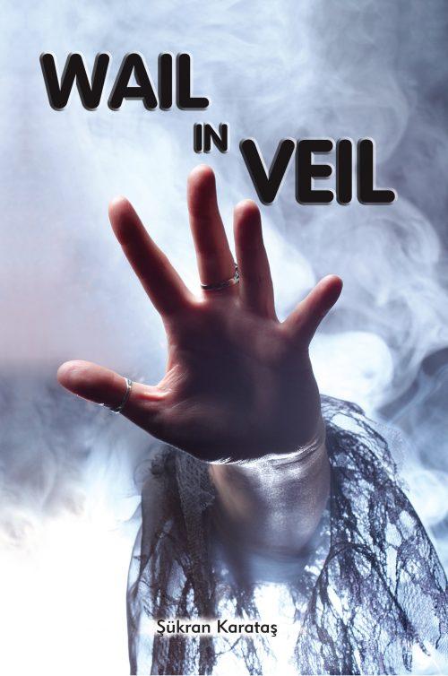 Wail in Veil – eKitap- (İngilizce)